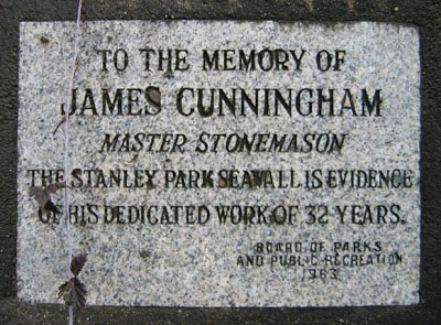 Plaque near Siwash Rock recognizing James Cunningham's work in building the seawall.