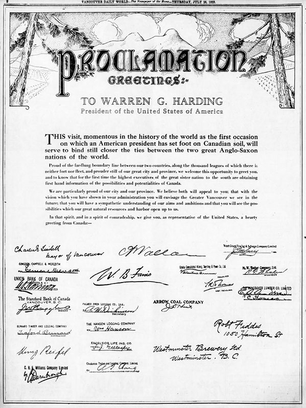A proclamation from Vancouver businessmen welcoming President Harding to Vancouver. Curiously, one of the signatories is Henry Reifel, who was making a fortune at the time rum running during American prohibition. Daily World, 26 July 1923.