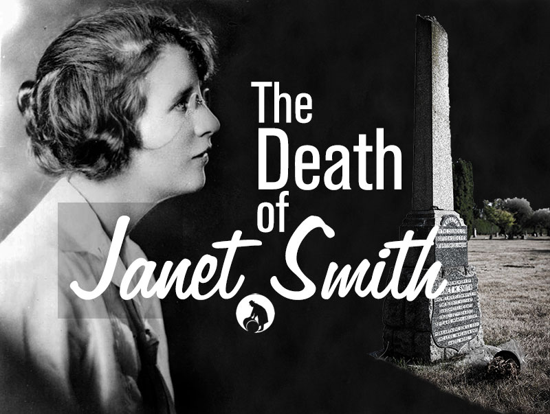 The Death of Janet Smith title image, showing a black and white profile portrait of Smith and a photo of her tombstone.