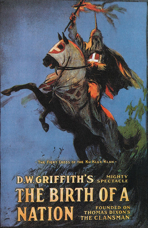 Poster for DW Griffith's 1915 film, Birth of a Nation.