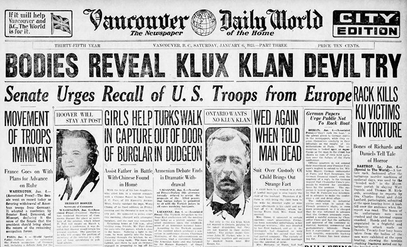A newspaper headline about Klan terrorism in the States before they came to Vancouver. The Klan's reputation made it impossible for organizers to convince the public in BC that they were a law abiding and non-violent fraternal society. Daily World 6 January 1923.