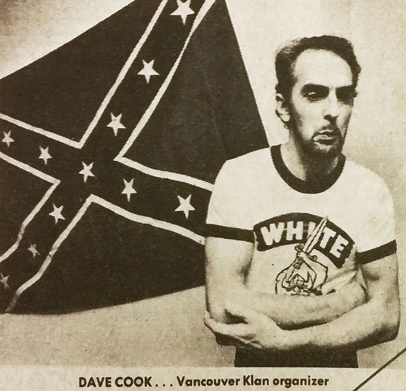 Dave Cook, Klan organizer for Western Canada. Cook replaced Wolfgang Droege but denounced the group after Droege and other racists tried to overthrow the government of Dominica. Vancouver Sun, 16 December 1980.